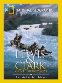 1 National Geographic- Lewis and Clark- Great Journey West